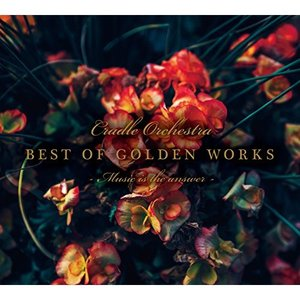 BEST OF GOLDEN WORKS - Music is the answer -