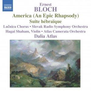 BLOCH: America / Suite Hebraique
