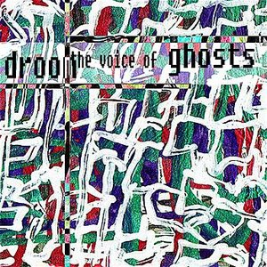 The Voice of Ghosts