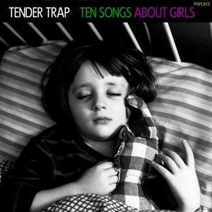 Ten Songs About Girls
