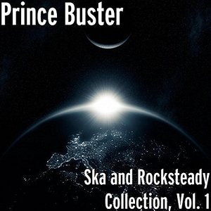 Ska and Rocksteady Collection, Vol. 1