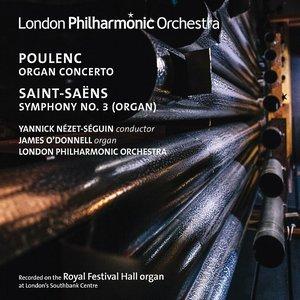 "Poulenc: Organ Concerto - Saint-Saëns: Symphony No. 3 ""Organ"""