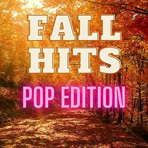 Fall Hits - Pop Edition