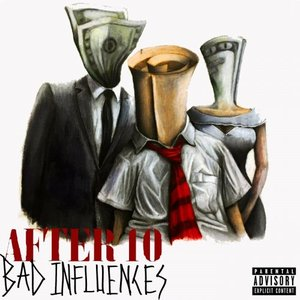 Bad Influences