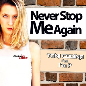 Never Stop Me Again (feat. I'M P) [RJ-N70 Extended Remix]