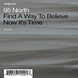 Find A Way To Believe / Now It's Time