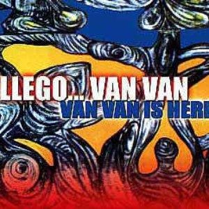 Llego... Van Van (Van Van is Here)