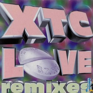 XTC Love (Remixes)