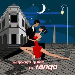 The Gringo Guide To Tango