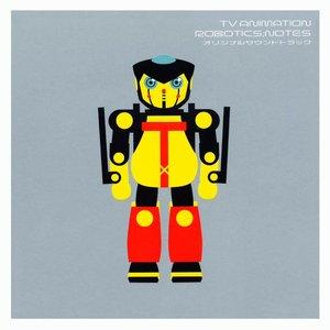 TV ANIMATION ROBOTICS;NOTES オリジナルサウンドトラック