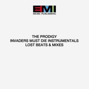 Invaders Must Die Instrumentals, Lost Beats & Mixes