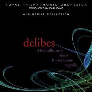 Delibes: Sylvia Ballet Suite, Lakme