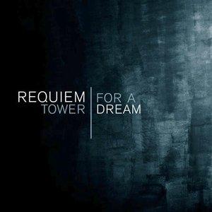 Requiem for a Tower - Requiem for a Dream