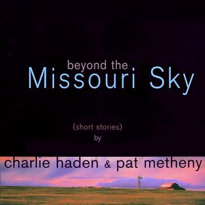 Image for 'Beyond The Missouri Sky (Short Stories)'