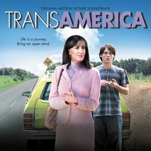 Transamerica (Original Motion Picture Soundtrack)