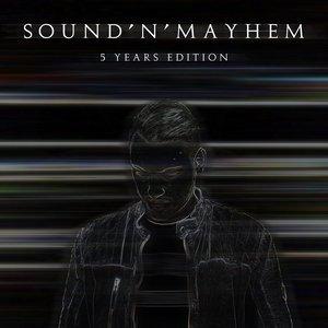 Sound'n'Mayhem: 5 Years Edition