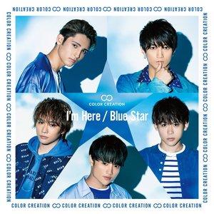 I'm Here / Blue Star