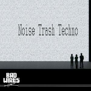 Noise Trash Techno
