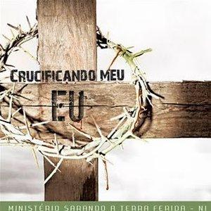 Crucificando Meu Eu