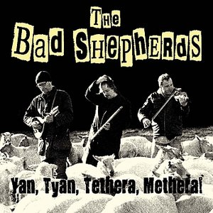 Yan, Tyan, Tethera, Methera!