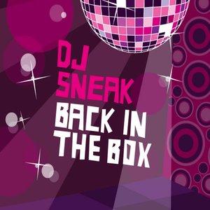 DJ Sneak - Back In the Box