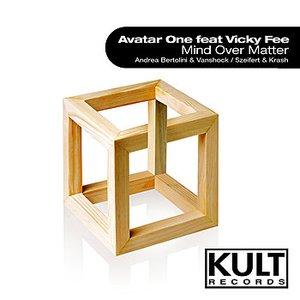 """KULT Records presents """"Mind Over Matter"""""""
