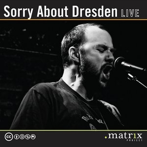 Image for 'Sorry About Dresden Live at the dotmatrix project'