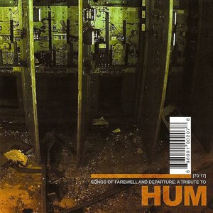 Songs of Farewell and Departure : A Tribute to HUM