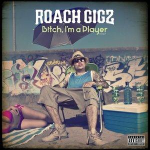 B!tch, I'm a Player