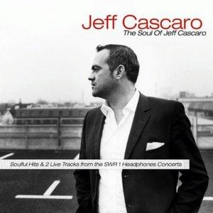 The Soul of Jeff Cascaro