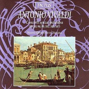 Vivaldi: Concerti Senza Orchestra (Rv 88; 94; 99; 101; 103; 107)