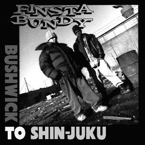 Bushwick To Shin-Juku