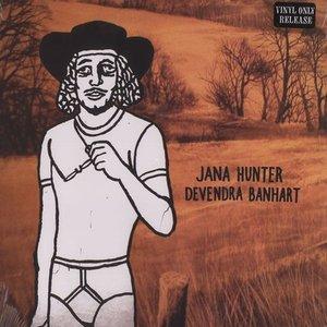 Jana Hunter / Devendra Banhart