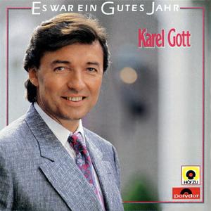 Karel Gott - Es War Ein Gutes Jahr - Zortam Music