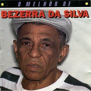O Melhor De Bezerra Da Silva