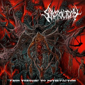 From Torture To Putrefaction