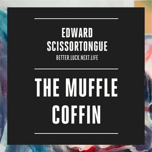 The Muffle Coffin