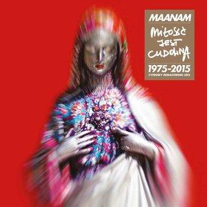 Milosc Jest Cudowna (1975-2015)