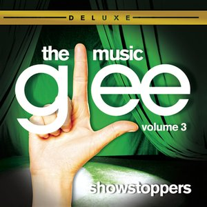 Image for 'Glee: The Music, Volume 3 Showstoppers'
