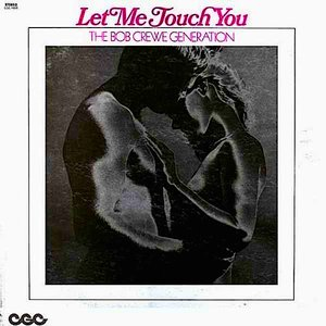 Let Me Touch You