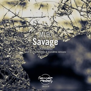 Savage (Remixes)