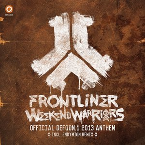 Weekend Warriors (Defqon.1 Anthem 2013)