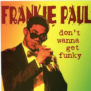 Don't Wanna Get Funky