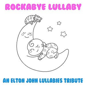 An Elton John Lullabies Tribute
