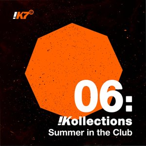 !Kollections 06: Summer in the Club