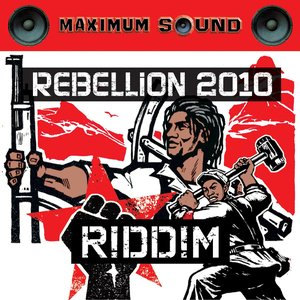 Rebellion 2010 Riddim