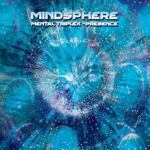 Mental Triplex - Presence