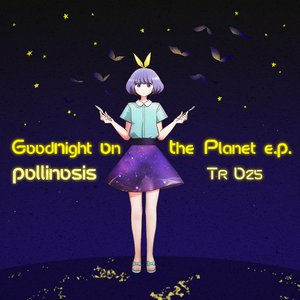 Goodnight on the planet e.p.