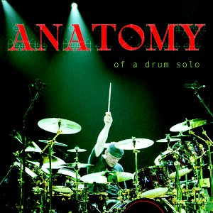 Anatomy of a Drum Solo