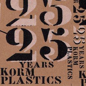 The Year 25 - 25 Years of Korm Plastics